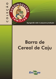 AGROINDÚSTRIA  FAMILIAR  -  BARRA  DE  CEREAL  DE  CAJU